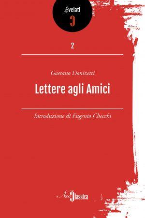 Donizetti - Lettere agli amici