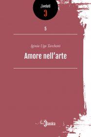 Tarchetti - Amore nell'arte