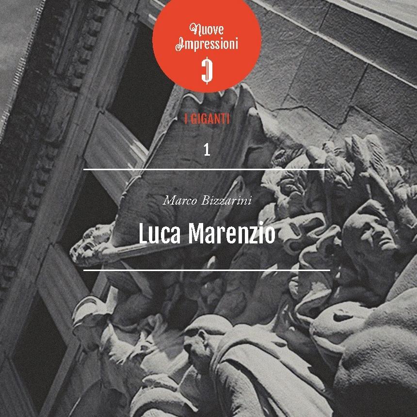 Bizzarini - Luca Marenzio