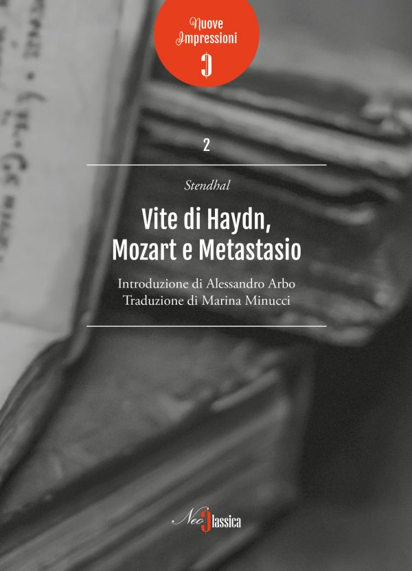 Stendhal - Vite di Haydn, Mozart e Metastasio