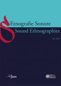 Etnografie sonore / Sound Ethnographies (I/2, 2018)